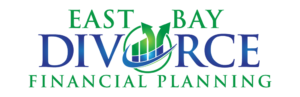 East Bay Divorce Financial Planning